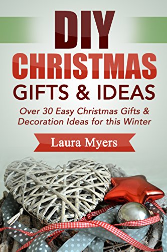 Diy christmas gifts ideas over 30 easy christmas gifts diy christmas gifts ideas over 30 easy christmas gifts decoration ideas for this solutioingenieria Gallery