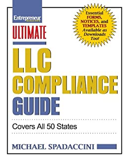 Ultimate LLC Compliance Guide: Covers All 50 States (Ultimate Series) by [Spadaccini, Michael]