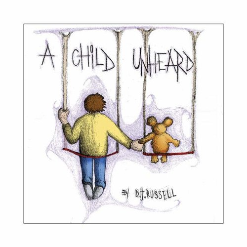 A Child Unheard
