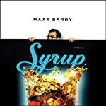 Syrup | Maxx Barry