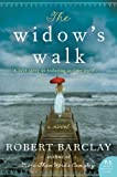 Widow's Walk, Robert Barclay, 0062218808