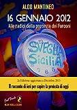 Alle radici della protesta dei Forconi (Italian Edition)