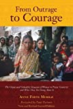 By Anne Firth Murray From Outrage to Courage: The Unjust and Unhealthy Situation of Women in Poorer Countries and What Th (2nd Edition)