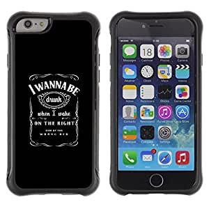 BullDog Case@ Funny - I WANNA BE DRUNK Rugged Hybrid Armor Slim Protection Case Cover Shell For iphone 6 6S CASE Cover ,iphone 6 4.7 case,iphone 6 cover ,Cases for iphone 6S 4.7
