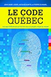 Le Code Quebec (French Edition)