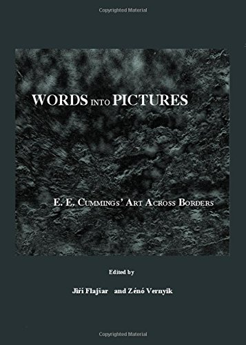Download Words into Pictures: E. E. Cummings' Art Across Borders PDF