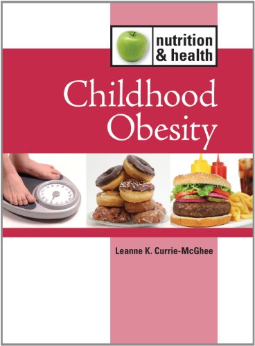 Childhood Obesity (Nutrition and Health)