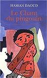 Le Chant du pingouin par Daoud