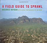A Field Guide to Sprawl, Dolores Hayden, 0393731251