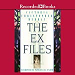 The Ex Files: A Novel about Four Women and Faith | Victoria Christopher Murray