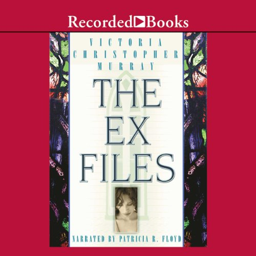 Search : The Ex Files: A Novel about Four Women and Faith