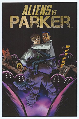 Aliens Vs Parker #1 Limited Edition Variant Cover Comic Book