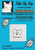 Little City Dogs CHICKEN FLAVORED Flea Killer Capsules for Cats and Small Dogs – 12 Mg Nitenpyram Per Capsule …Same Active Ingredient As Capstar® – 12 Capsules Treats 12 Pets 2 to 25 lbs, My Pet Supplies