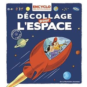 """Afficher """"Décollage pour l'espace"""""""