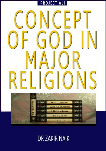 Concept Of God In Major Religions Zakir Naik Download