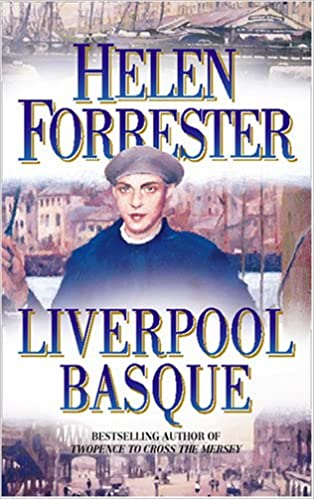 Helen Forrester - The Liverpool Basque