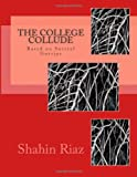 The College Collude, Shahin Riaz, 1495446700
