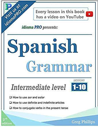 Spanish Grammar: Lessons 1-10 (English Edition) eBook: Greg ...