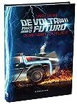 De Volta Para o Futuro - Os Bastidores da Trilogia