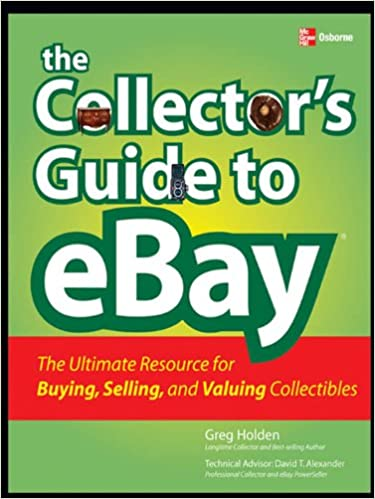 Amazon com: The Collector's Guide to eBay eBook: Greg Holden