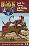 Hank the Cowdog and Monkey Business by John R. Erickson front cover