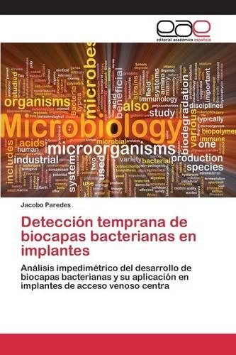 Descargar Libro Detección Temprana De Biocapas Bacterianas En Implantes Paredes Jacobo