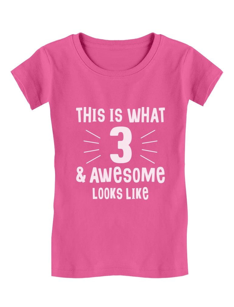 3 & Awesome Looks Like 3 Year Old Birthday Toddler/Kids Girls' Fitted T-Shirt 5/6 Wow Pink