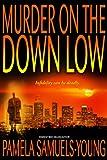 Murder on the Down Low (Vernetta Henderson Series Book 3)