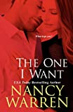 The One I Want by Nancy Warren front cover