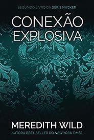 Conexão explosiva (Hacker Livro 2)