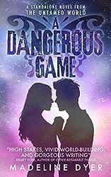 A Dangerous Game (Untamed Series)