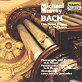 Bach: The Great Organ At Methuen