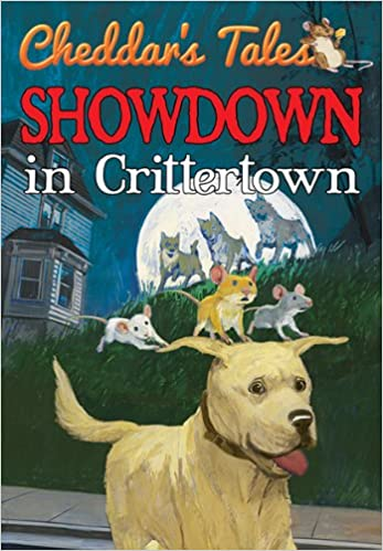 Showdown in Crittertown (Cheddar's Tales)