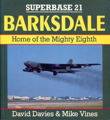 Barksdale: Home of the Mighty Eighth - Superbase 21 (21 Vine)