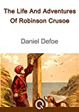 Image of The Life And Adventures Of Robinson Crusoe: FREE The Swiss Family Robinson By Johann David Wyss, Illustrated [Quora Media] (100 Greatest Novels of All Time Book 86)