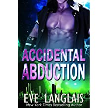 Accidental Abduction (Alien Abduction Book 1)