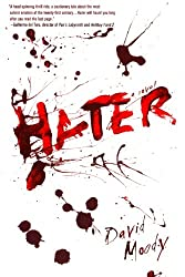 Hater: A Novel (Hater series)