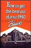 1940 Buick Owners Manual Reprint