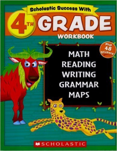 Scholastic - 4th GRADE Workbook with Motivational Stickers (Scholastic Success With)