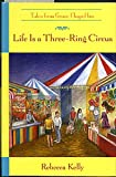 img - for Life is a Three-Ring Circus (The Tales From Grace Chapel Inn Series #18) book / textbook / text book
