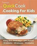 Hamlyn QuickCook: Cooking for Kids (Hamlyn Quick Cooks)