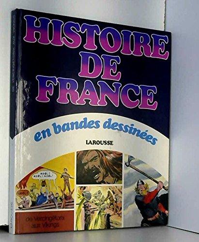 Histoire de France en bandes dessinées (French Edition)