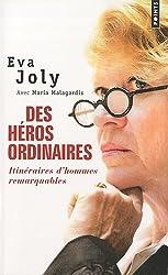 Des héros ordinaires : Itinéraires d'hommes remarquables