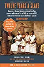 Twelve Years a Slave: Narrative of Solomon Northup, a Citizen of New York, Kidnapped in Washington City in 1841, and Rescued in 1853, from a Cotton Plantation ... River in Louisiana (Clydesdale Classics)