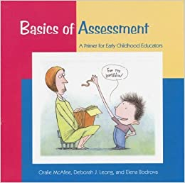 Book Basics of Assessment: A Primer for Early Childhood Professionals: Primer for Early Childhood Educators by Oralie McAfee (2004-07-31)