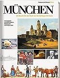 München - Die Geschichte der Stadt