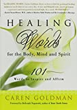 img - for Healing Words for the Body, Mind, and Spirit: 101 Words to Inspire and Affirm book / textbook / text book