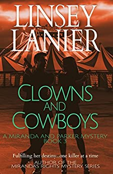 Clowns and Cowboys (A Miranda and Parker Mystery Book 3) by [Lanier, Linsey]
