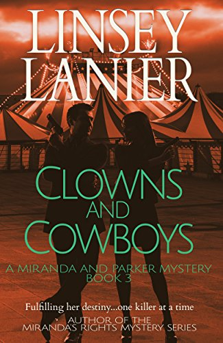 Clowns and Cowboys (A Miranda and Parker Mystery Book 3) ()