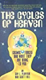 img - for The Cycles of Heaven: Cosmic Forces and What They are Doing to You book / textbook / text book